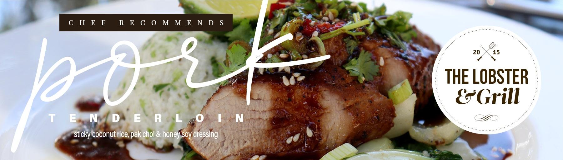 Chef Recommends Pork Tenderloin